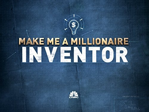 Make Me a Millionaire Inventor season 2 to premiere on September 01, 2016